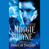 Maggie Shayne - Prince of Twilight (Unabridged) [Unabridged Fiction]  artwork