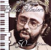 Eddie Palmieri - Oye Lo Que Te Conviene