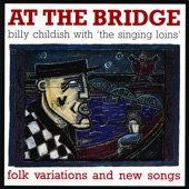Billy Childish & The Singing Loins - At the Bridge
