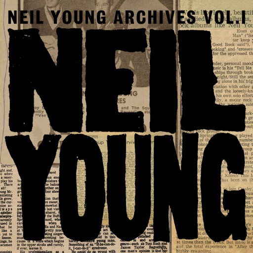Neil Young Archives, Vol. 1 (1963-1972)