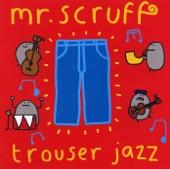 Mr. Scruff - Sweetsmoke