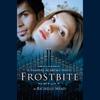 Richelle Mead - Frostbite: Vampire Academy, Book 2 (Unabridged) artwork