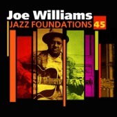 Joe Williams - Every Day I Have The Blues
