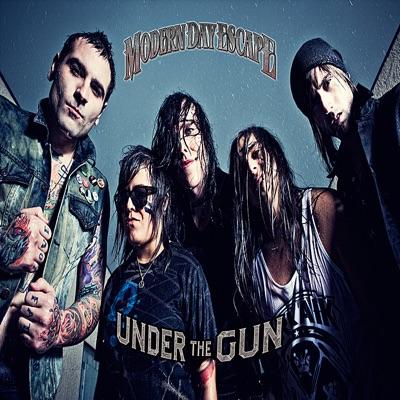 Under the Gun - Single - Modern Day Escape