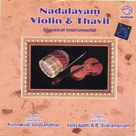 Nadalayam – Violin & Thavil by Kunnakudi Vaidyanathan on