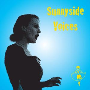 Sunnyside Artists - Sunnyside Voices