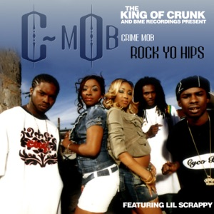 Rock Yo Hips (Featuring Lil Scrappy) - Single