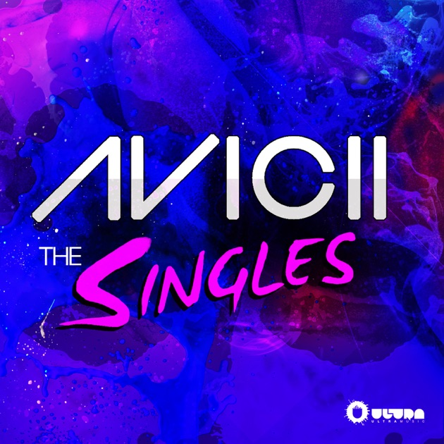 The singles by avicii for Top 50 house songs of all time