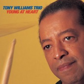 Tony Williams Trio - You and the Night and the Music