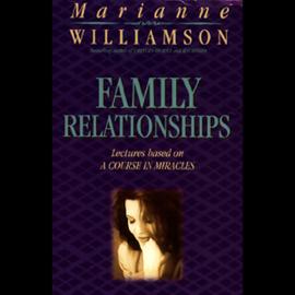 Family Relationships (Unabridged) audiobook