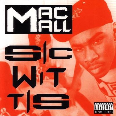 Sic Wit Tis - EP - Mac Mall