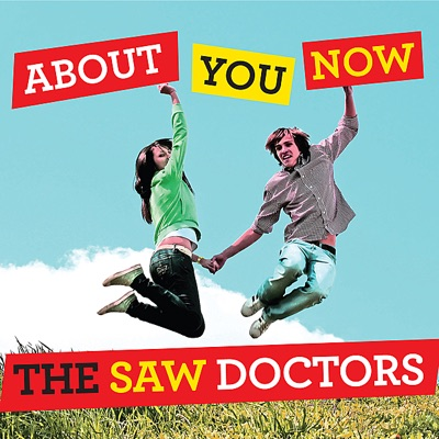 About You Now - Single - The Saw Doctors