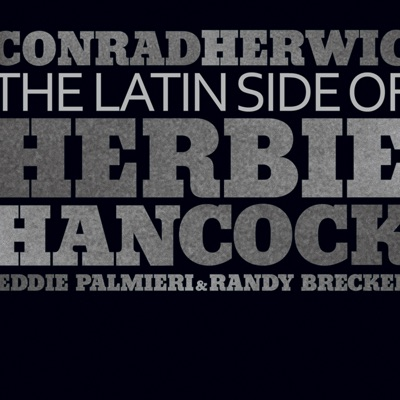 The Latin Side of Herbie Hancock (The Latin Side of Herbie Hancock) - Eddie Palmieri