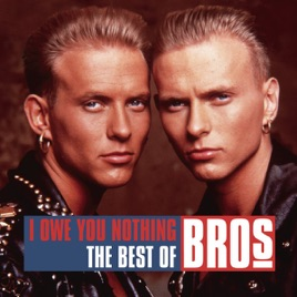brosの i owe you nothing the best of bros をapple musicで