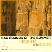 Chris Richards and the Subtractions - I, Miss July