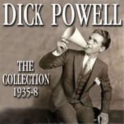 The Collection 1935-8 - Dick Powell - Dick Powell