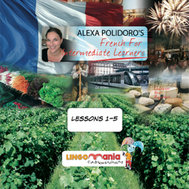 French for Intermediate Learners: Lesson 2 (Unabridged) audiobook