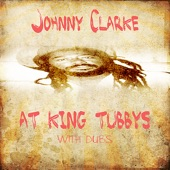 Johnny Clarke - Tribal Dub