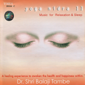 Yoga Nidra II - Music for Relaxation & Sleep