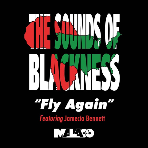 Fly Again (Rap Version) [feat  Jamecia Bennett & XROSS] - Single by The  Sounds Of Blackness on iTunes