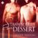 Marie Sexton - Strawberries for Dessert (Unabridged)