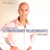 Robin Sharma - A Simple Formula for Extraordinary Relationships (Original Staging Nonfiction) artwork