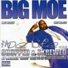 Moe Life (Chopped & Screwed)
