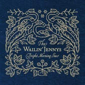 The Wailin' Jennys - Asleep at Last