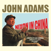 Nixon In China: Act I, Scene 1: Soldiers of Heaven Hold the Sky