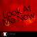 Look At Me Now - Cover Guru