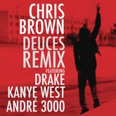 Deuces (Remix) [feat. Drake, Kanye West & André 3000] - Single