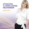 Attracting a Loving Lasting Relationship - Marisa Peer