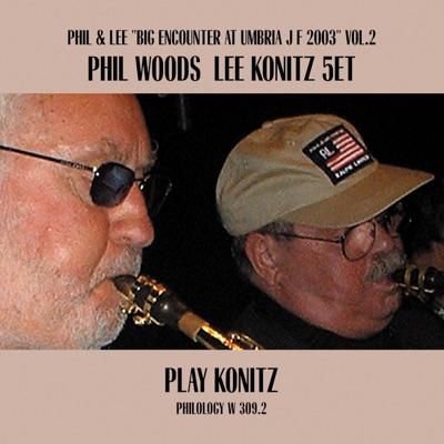 Play Konitz - Phil Woods