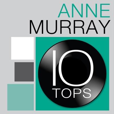 10 Tops: Anne Murray - Anne Murray