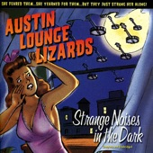 Austin Lounge Lizards - You Can Eat Dog Food