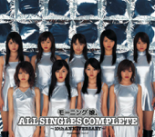 Morningmusume。All Singles Complete  10th Anniversary-morning musume