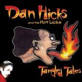 Dan Hicks & His Hot Licks - Savin' My Lovin'