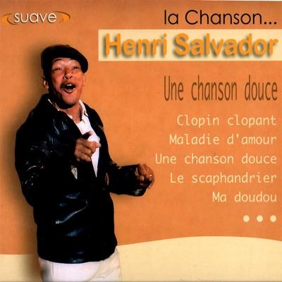 La Chanson - Henri Salvador
