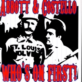 Abbott & Costello - Who's on First?