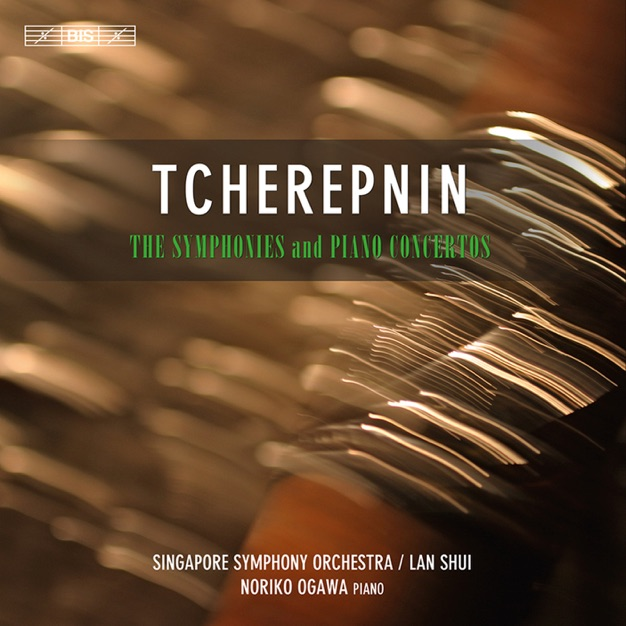 Tcherepnin - Complete Symphonies & Piano Concertos