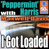 'Peppermint' Harris - I Got Loaded