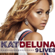 Kat Deluna - Am I Dreaming (feat. Akon)