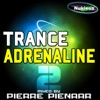 Trance Adrenaline, Vol. 2 (Mixed By Pierre Pienaar)