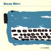 Swan Dive - Safe and Sound