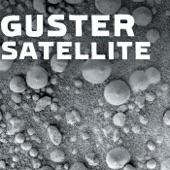 Guster - Satellite [Edit]