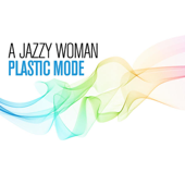 A Jazzy Woman
