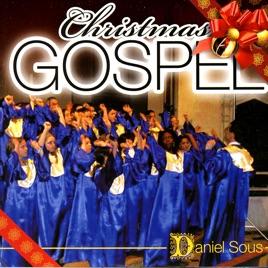 Christmas Gospel by Daniel Sous on Apple Music