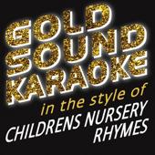 In the Style of Childrens Nursery Rhymes (Karaoke Versions)