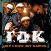 My Crew, My Dawgs - T.O.K.