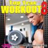 Top Trax Workout, Vol. 8 (Nonstop Workout Remix) [132 BPM] - Dynamix Music For Fitness